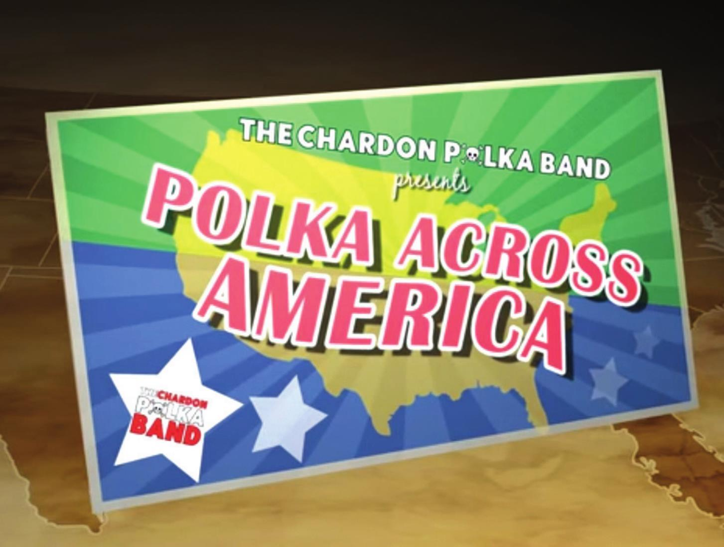 Chardon Polka Band, Virtual Road Trip Fun